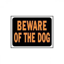 SIGN BEWARE OF DOG