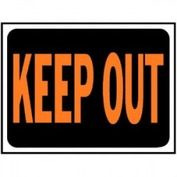 SIGN KEEP OUT 9X12